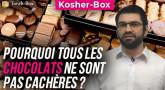 Kosher-Box : Pourquoi tous les Chocolats ne sont pas Cachères ?