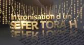 Au cœur du monde religieux - Intronisation d'un Séfer Torah