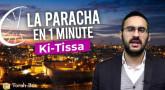 La Paracha en 1 minute - Ki-Tissa