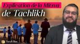 Explication de la coutume de Tachlikh