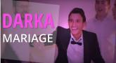 Projet Darka n°11 : Le Mariage