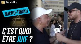 Micro-Torah : C'est quoi être juif ?