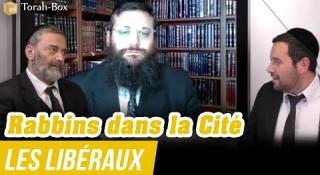 Rabbins dans la Cité - Les Libéraux