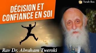 Décision et Confiance en soi (Rabbi Twerski)